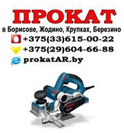 Прокат и аренда рубанка в Борисове,  Жодино,  Крупках,  Березино,  Смолеви